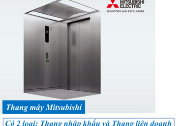 Tổng Hợp Báo Giá Thang Máy Mitsubishi Liên Doanh Và Nhập Khẩu Mới Nhất