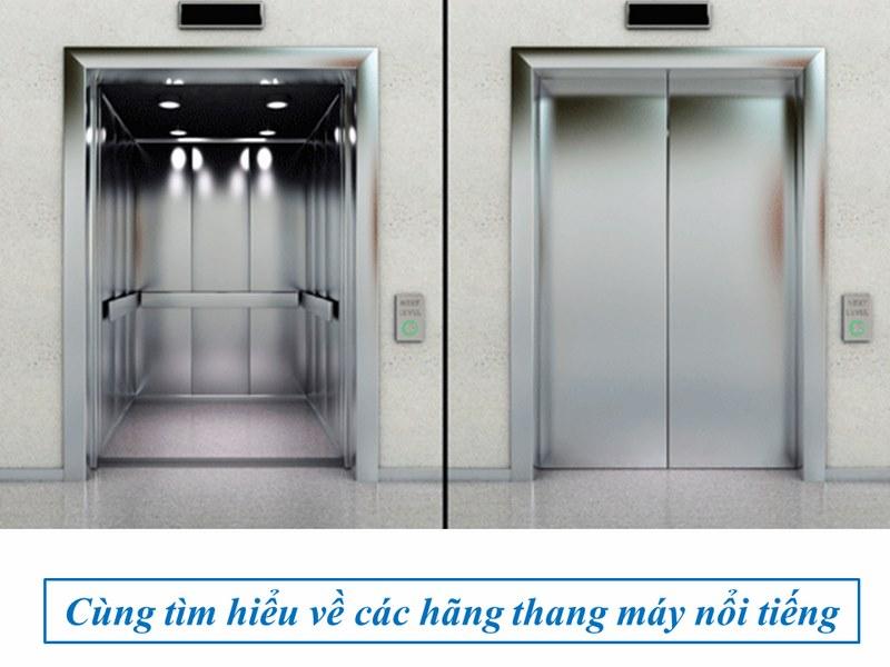 tìm hiểu về các hãng thang máy nổi tiếng